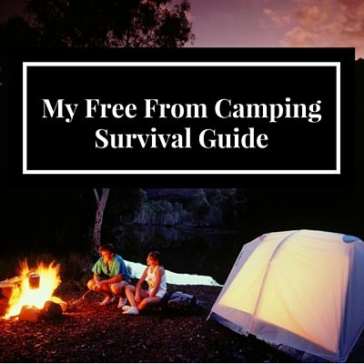 My Free-From Camping Survival Guide!